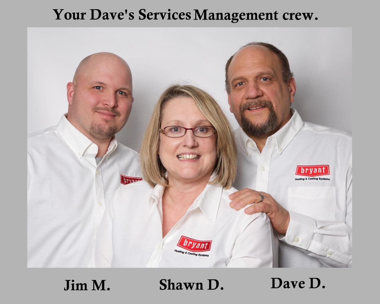 Dave's Services Management Crew